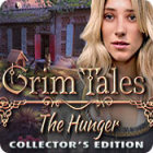 Grim Tales: The Hunger Collector's Edition