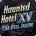 Haunted Hotel XV: The Evil Inside