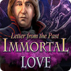 Immortal Love: Letter From The Past