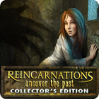 Reincarnations: Uncover the Past Collector's Edition