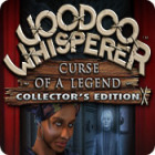 Voodoo Whisperer: Curse of a Legend Collector's Edition