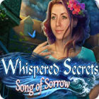 Whispered Secrets: Song of Sorrow