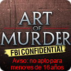 Art of Murder: FBI Confidential