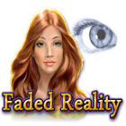 Faded Reality