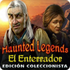 Haunted Legends: El Enterrador Edición Coleccionista