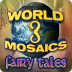 World Mosaics 3: Fairy Tales
