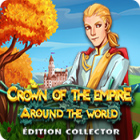 Crown of the Empire: Around the World Édition Collector