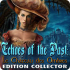 Echoes of the Past: Le Château des Ombres Edition Collector