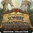 Forgotten Kingdoms: Sombre Prémonition Edition Collector