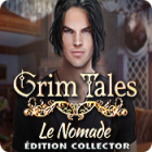 Grim Tales: Le Nomade Édition Collector