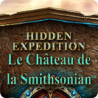 Hidden Expedition: Le Château de la Smithsonian