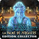 House of 1000 Doors: La Palme de Zoroastre Edition Collector