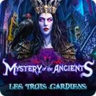 Mystery of the Ancients: Les Trois Gardiens