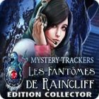 Mystery Trackers: Les Fantômes de Raincliff Edition Collector