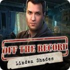 Off the Record: Linden Shades