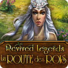 Revived Legends: La Route des Rois
