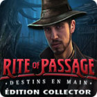Rite of Passage: Destins en Main Édition Collector