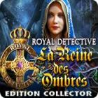 Royal Detective: La Reine des Ombres Edition Collector