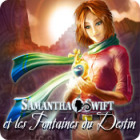 Samantha Swift et les Fontaines du Destin