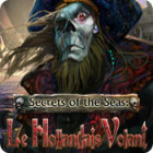 Secrets of the Seas: Le Hollandais Volant