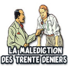 La Malediction Des Trente Deniers