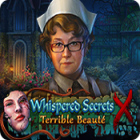 Whispered Secrets: Terrible Beauté